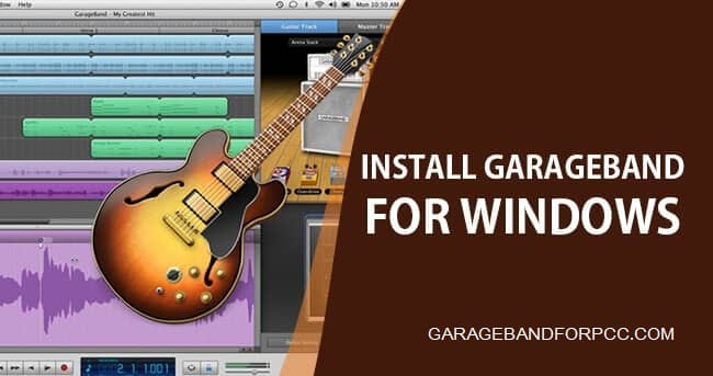 GarageBand for Windows 10/8/7